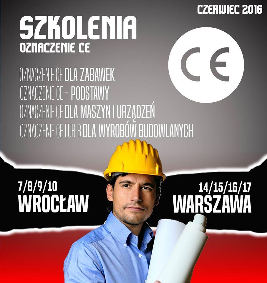 Znak CE szkolenie w Warszawie i we Wrocławiu w czerwcu 2016